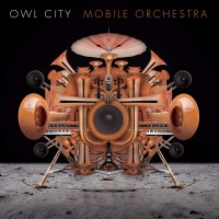 Purchase Owl City - Mobile Orchestra (Deluxe Edition)