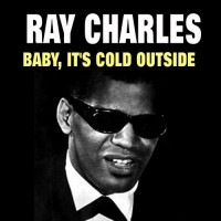 Purchase Ray Charles - Baby, It's Cold Outside