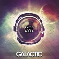 Purchase Galactic - Into The Deep (Deluxe Edition)