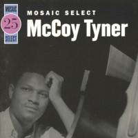 Purchase McCoy Tyner - Mosaic Select CD1
