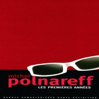 Purchase Michel Polnareff - Les Premières Années - Long Box CD1
