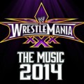 Purchase VA - Wwe Wrestlemania - The Music 2014 CD1 Mp3 Download