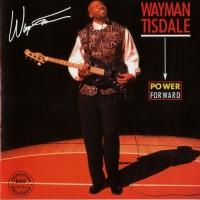 Purchase Wayman Tisdale - Power Foward