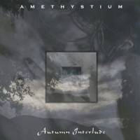 Purchase Amethystium - Autumn Interlude (EP)