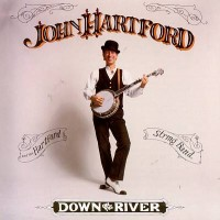 Purchase John Hartford - Down On The River