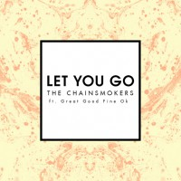 Purchase The Chainsmokers - Let You Go (CDS)