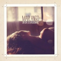 Purchase Marlango - Un Dia Extraordinario