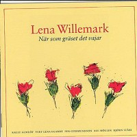 Purchase Lena Willemark - Nar Som Grast Det Vajar