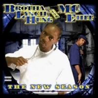 Purchase MC Eiht - The New Season (With Brotha Lynch Hung)