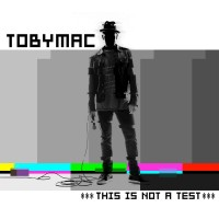 Purchase tobyMac - This Is Not A Test (EP)