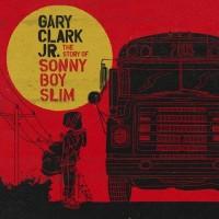 Purchase Gary Clark Jr. - The Story of Sonny Boy Slim