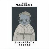 Purchase The Maccabees - Toothpaste Kisses (EP)