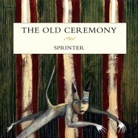 Purchase The Old Ceremony - Sprinter
