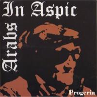 Purchase Arabs In Aspic - Progeria (EP)