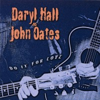 Purchase Hall & Oates - Do It For Love