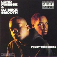Purchase Lord Finesse - Funky Technician (With DJ Mike Smooth)