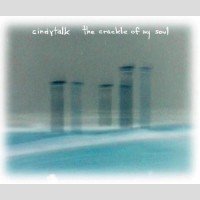 Purchase Cindytalk - The Crackle Of My Soul
