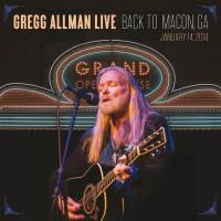 Purchase Gregg Allman - Gregg Allman Live: Back To Macon, Ga