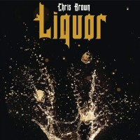 Purchase Chris Brown - Liquor (CDS)