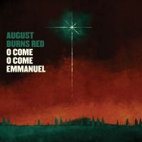 Purchase August Burns Red - O Come, O Come Emmanuel (EP)