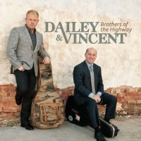 Purchase Dailey & Vincent - Brothers Of The Highway
