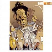 Purchase Tom Waits - Blue Crack Of Dawn