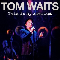 Purchase Tom Waits - This Is My America (Live) CD2