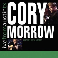 Purchase Cory Morrow - Live From Austin