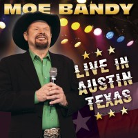 Purchase Moe Bandy - Live In Austin Texas CD1