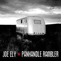 Purchase Joe Ely - Panhandle Rambler