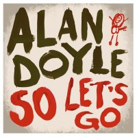 Purchase Alan Doyle - So Let's Go