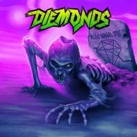 Purchase Diemonds - Never Wanna Die