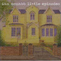 Purchase Ian Mcnabb - Little Episodes