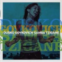 Purchase Dusko Goykovich - Samba Tzigane