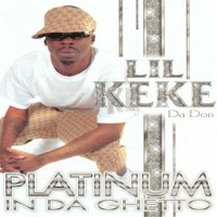 Purchase Lil' Keke - Platinum In The Ghetto