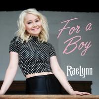 Purchase RaeLynn - For A Boy (CDS)