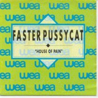 Faster Pussycat House Of Pain Listen, watch,