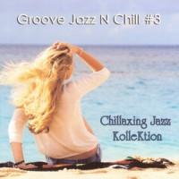 Purchase Konstantin Klashtorni - Groove Jazz N Chill, Vol. 3