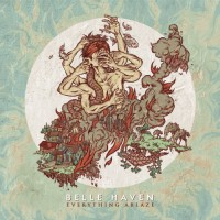 Purchase Belle Haven - Everything Ablaze