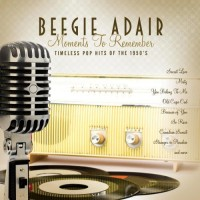 Purchase Beegie Adair - Moments To Remember: Timeless Pop Hits Of The 1950's