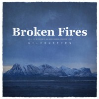 Purchase Broken Fires - Silhouettes