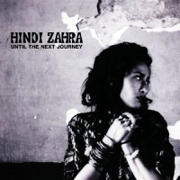 Purchase Hindi Zahra - Until The Next Journey (EP)