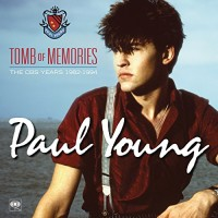 Purchase Paul Young - Tomb Of Memories - The Cbs Years 1982-1994 CD3