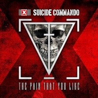 Purchase Suicide commando - The Pain That You Like