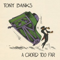 Purchase Tony Banks - A Chord Too Far CD2
