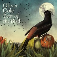 Purchase Oliver Cole - Year Of The Bird