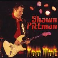 Purchase Shawn Pittman - Too Hot