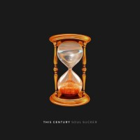 Purchase This Century - Soul Sucker