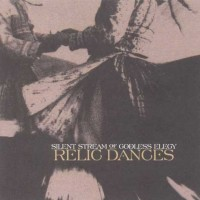 Purchase Silent Stream Of Godless Elegy - Relic Dances