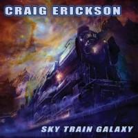 Purchase Craig Erickson - Sky Train Galaxy